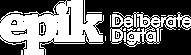 EPIK - Deliberate Digital